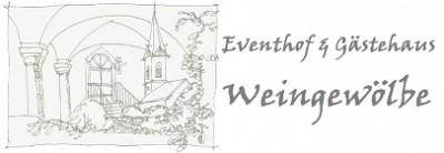 Weingewölbe Eventhof und Gästehaus